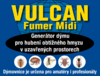 Dýmovnice VULCAN FUMER MIDI 4ks  - 3/4